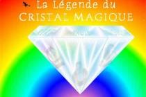 affiche spectacle enfants La Légende du Cristal Magique