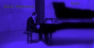Solo, le dernier disque de Rémi Delahaye