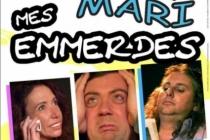 Moi, mon mari, mes emmerdes au Théâtre des Blancs Manteaux à Paris