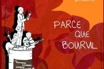 Affiche Compagnie BAM - Parce Que Bourvil