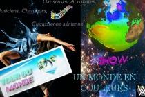 TOUR DU MONDE  MUSICIENS, DANSEUSES, ACROBATES ET ARTS DU CIRQUE