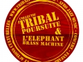 Collectif Tribal Poursuite et l'Elephant Brass Machine