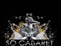 So Cabaret