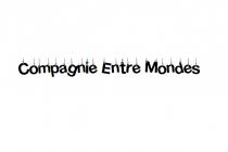 Compagnie Entre Mondes