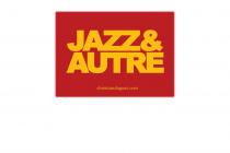 Jazz & Autre