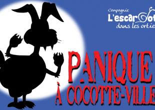 Panique à Cocotte-Ville ! -  Festival Jeune Public de Brive (19), le 28 février 2020 à 15h