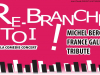 Re-branche Toi ! Tribute Michel Berger / France Gall